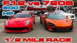 Ferrari F12 Berlinetta vs McLaren 720 S [Vid]