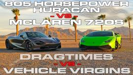 McLaren 720S vs Lamborghini Huracan 805 ίππων [Vid]